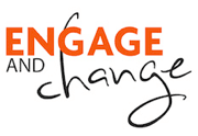 engage and change